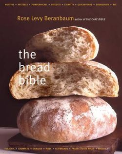 The Bread Bible $42.75 @ Angus & Robertson