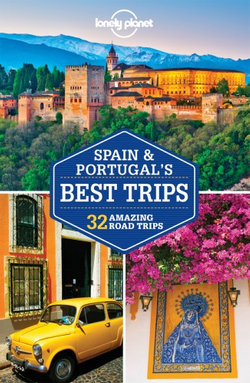 Lonely Planet Spain and Portugal''s Best Trips $16.25 @ Angus & Robertson