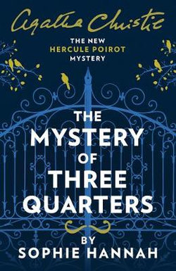 The Mystery of Three Quarters $15.80 @ Angus & Robertson